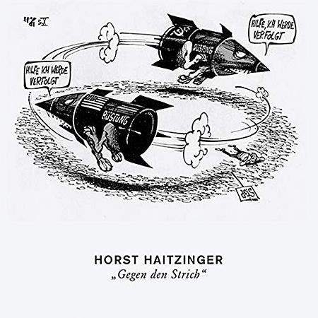 Horst Haitzinger - Gegen den Strich